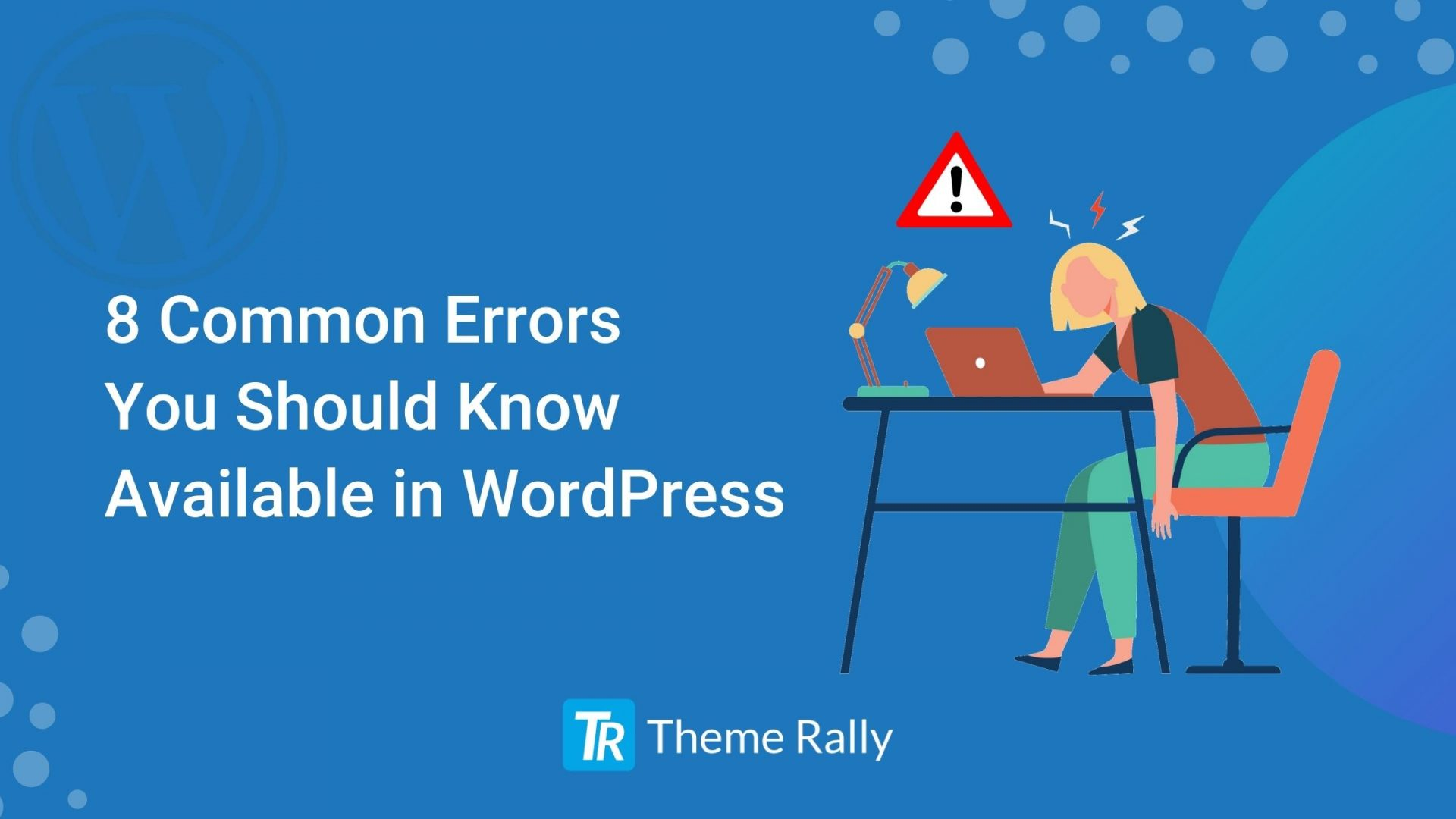 8 Common Errors You Should Know Available in WordPress