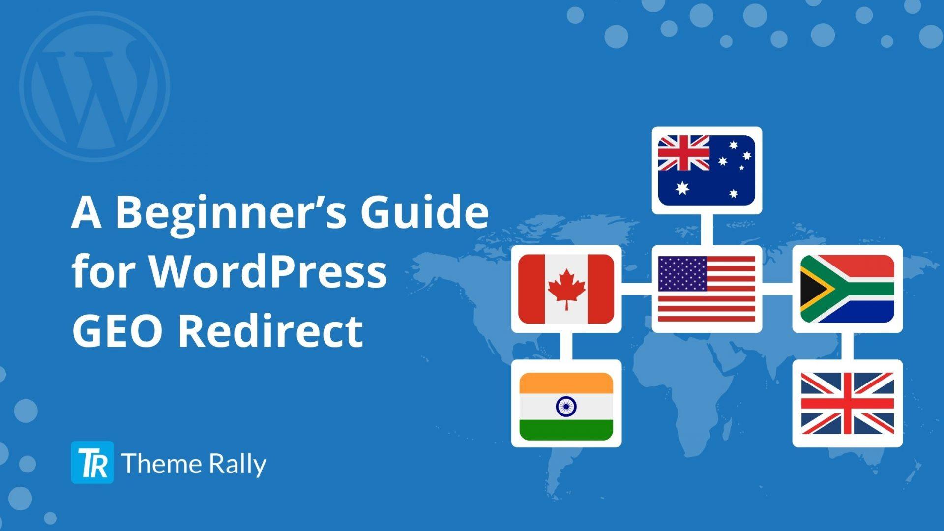 A Beginner's Guide for WordPress GEO Redirect