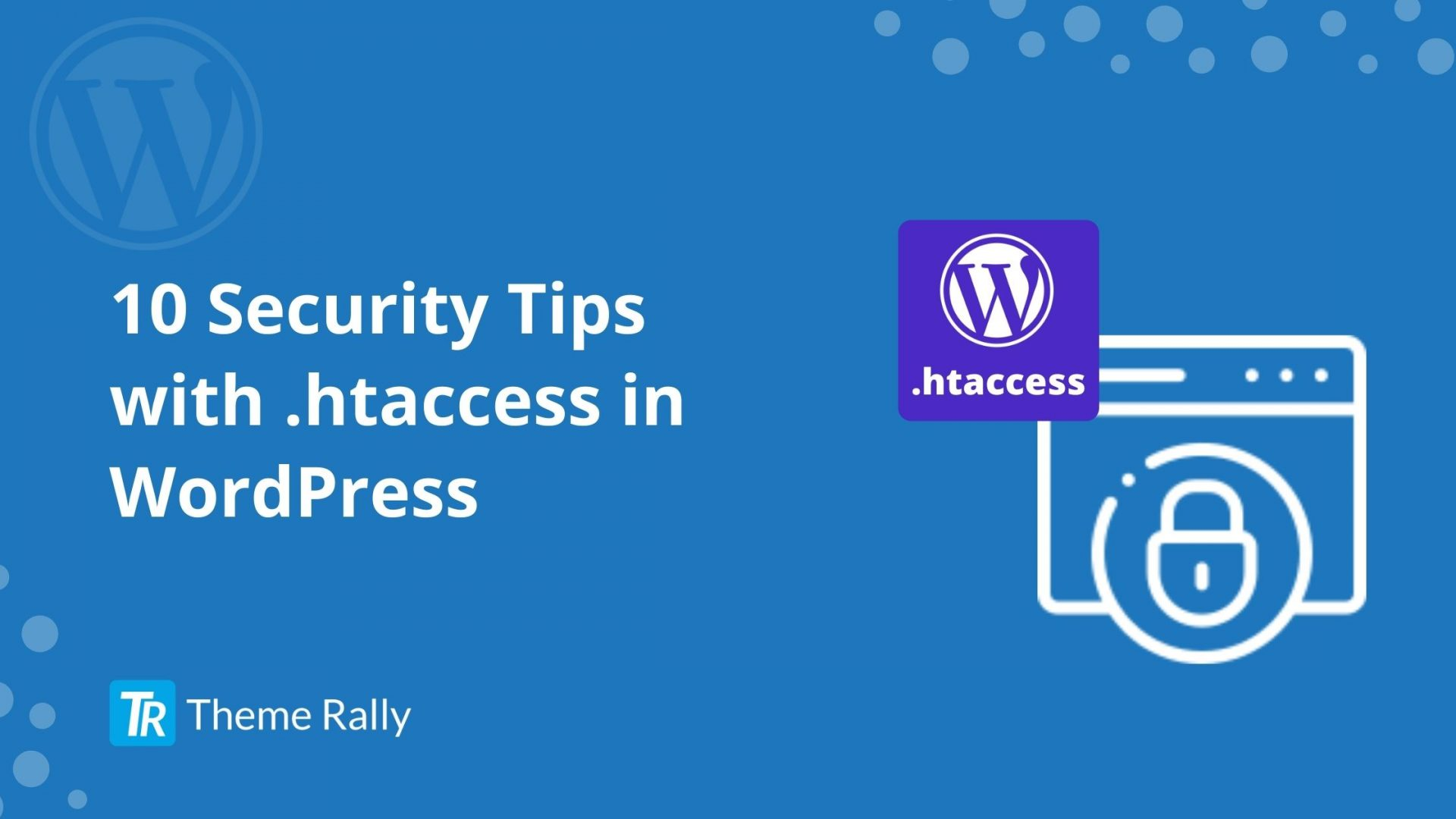 Security Tips with .htaccess in WordPress