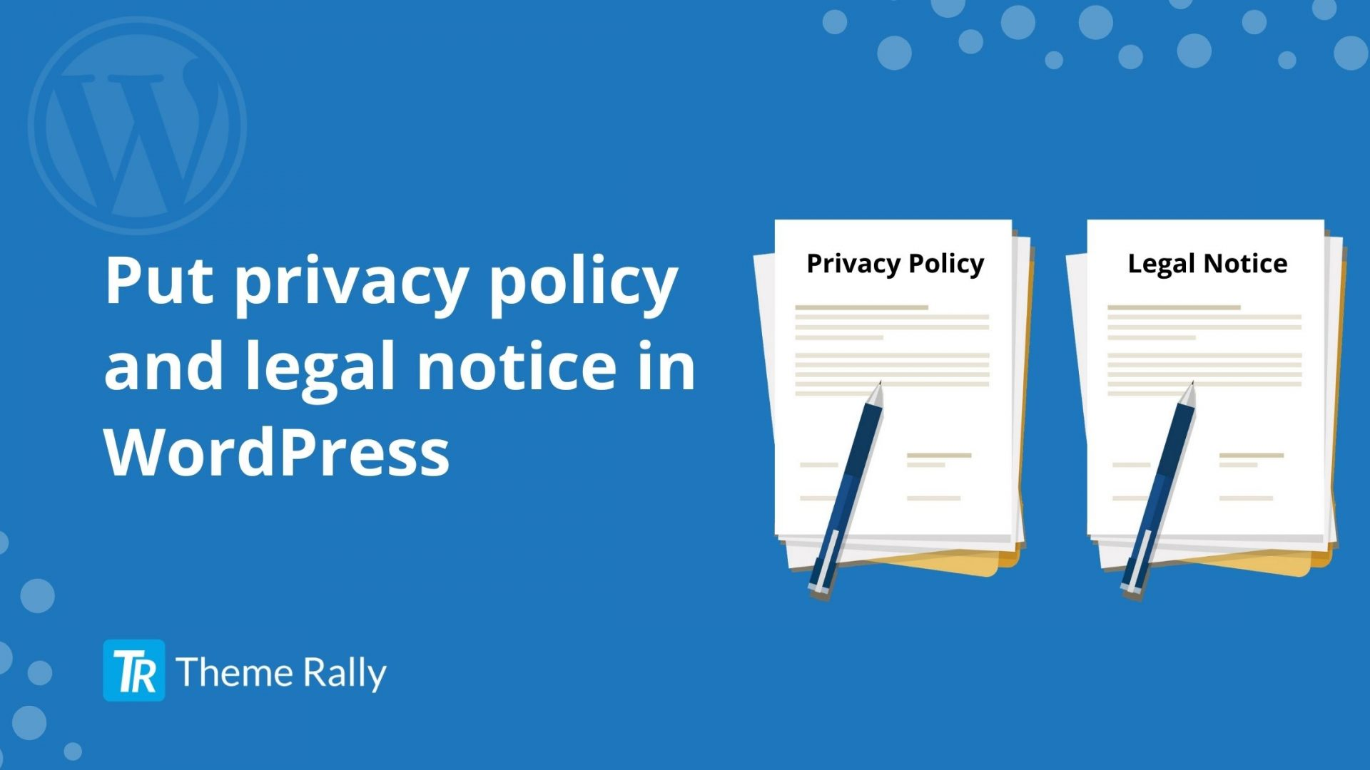 Privacy policy and legal notice in WordPress