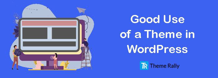 choose-a-good-wordpress-theme