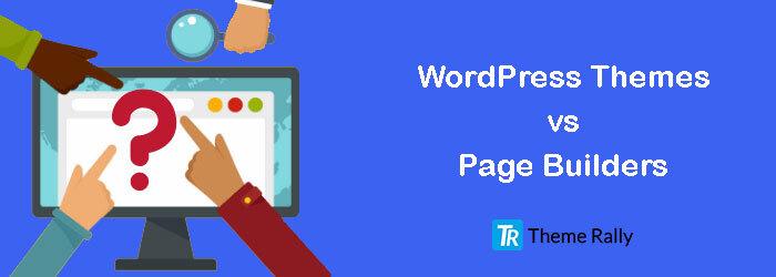 wordpress-themes-vs-page-builder