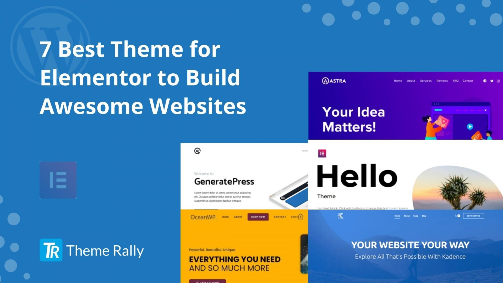 7 Best Theme for Elementor to Build Awesome Websites