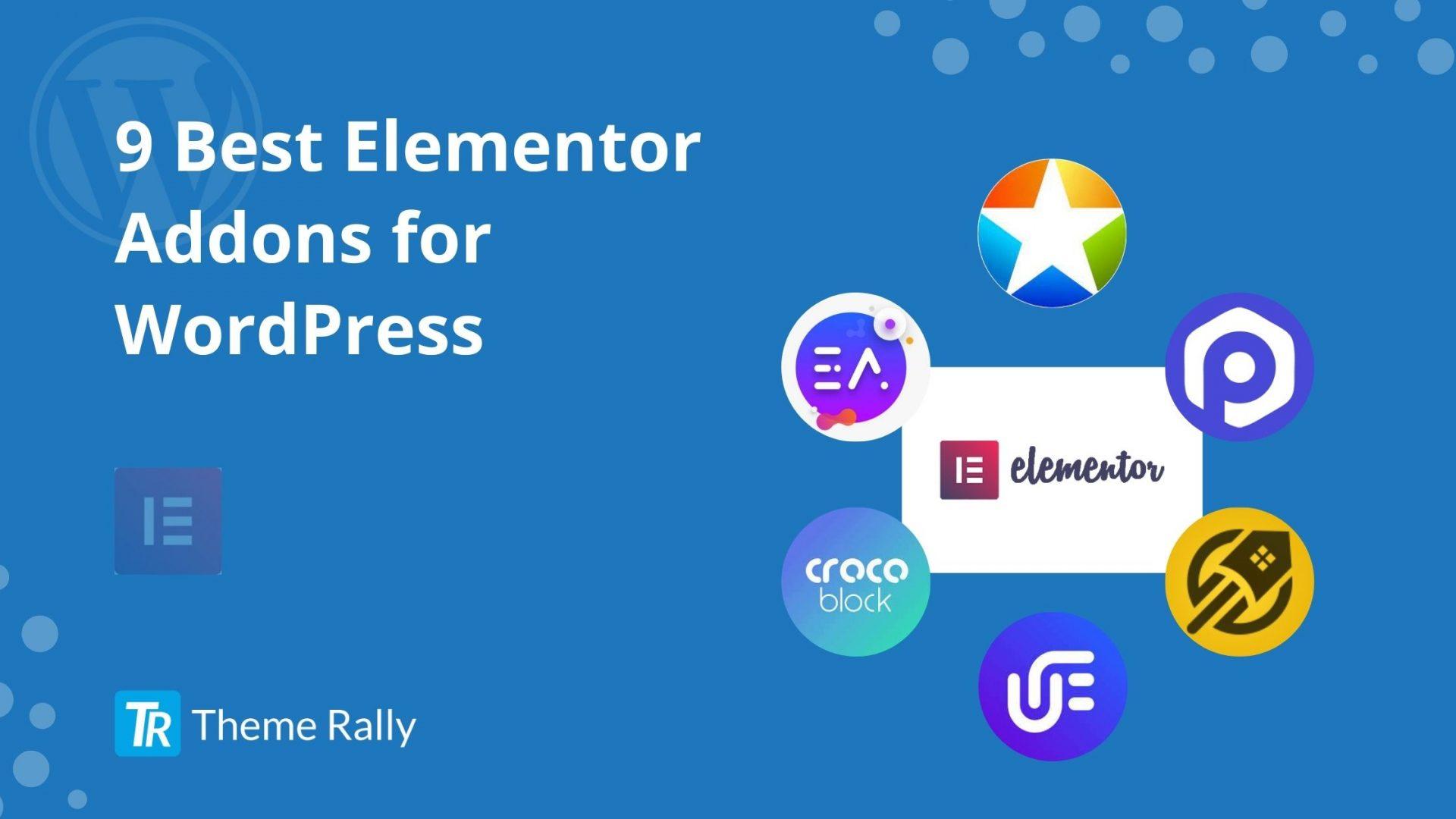 9 Best Elementor Addons for WordPress