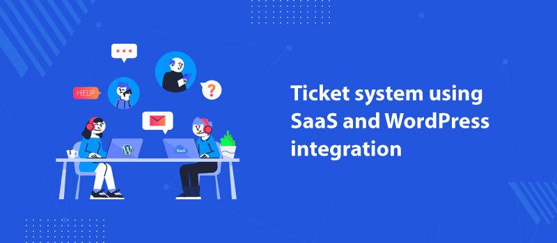 wordpress-ticket-system-saas-and-wordpress-integration