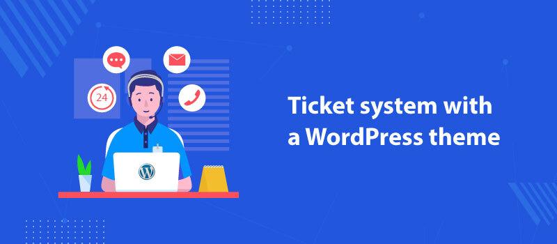 wordpress-ticket-system-theme